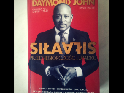 """""""Siła przedsiębiorczości. Siła upadku"""" - Daymond John"""