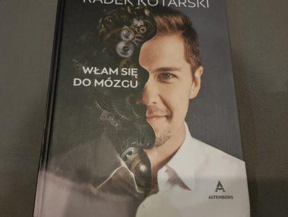 """""""Włam się do mózgu"""" - Kotarski Radosław"""