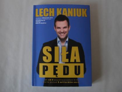 """""""Siła Pędu"""" - Lech Kaniuk"""