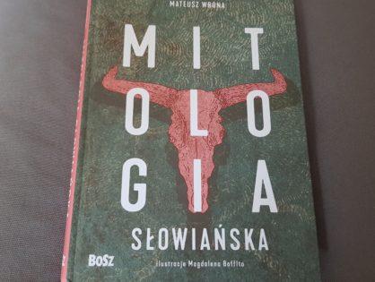 Mitologia Słowiańska - Borowski Jakub, Wrona Mateusz