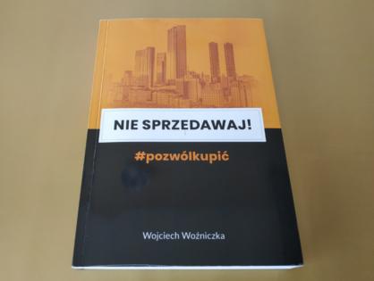 Nie sprzedawaj! #Pozwólkupić - Wojciech Woźniczka
