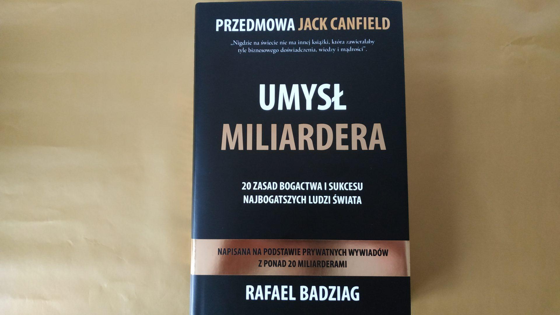 """""""Umysł Miliardera"""" - Rafael Badziag"""
