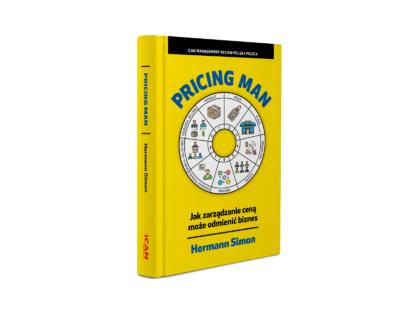 """""""Pricing Man. Jak zarządzanie ceną może odmienić biznes?"""" - Hermann Simon """