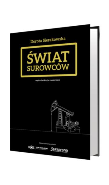 """""""Świat surowców"""" - Dorota Sierakowska"""