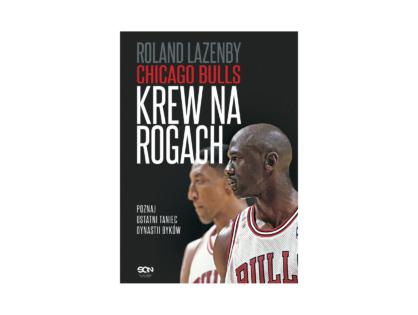 """Chicago Bulls. Krew na rogach"" - Roland Lazenby (audiobook/Legimi/SQN)"
