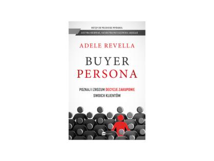 """""""Buyer persona"""" - Adele Revella"""