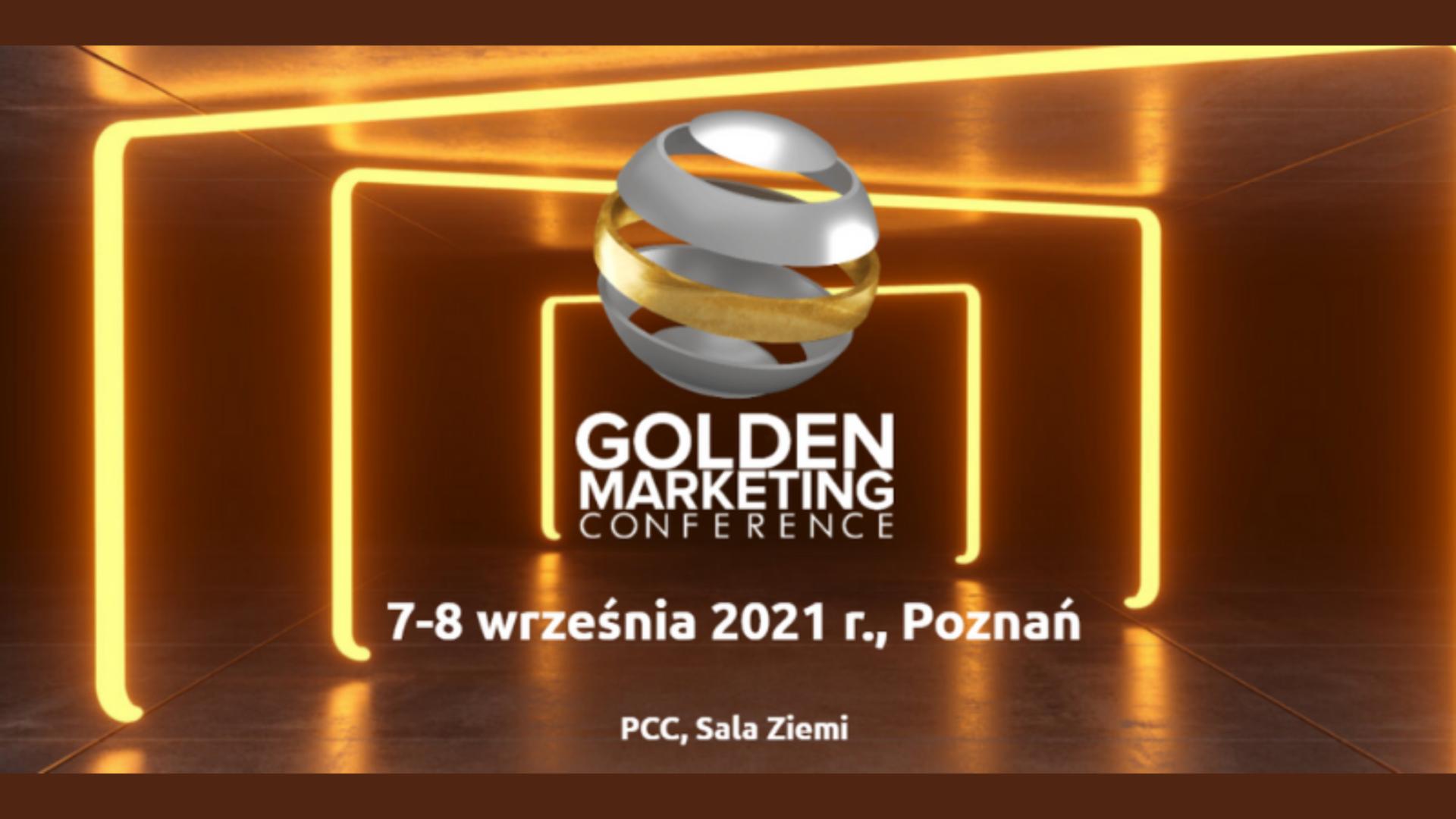 Relacja: Golden Marketing Conference | 7-8 września 2021 | Poznań